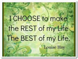 I choose to make the best